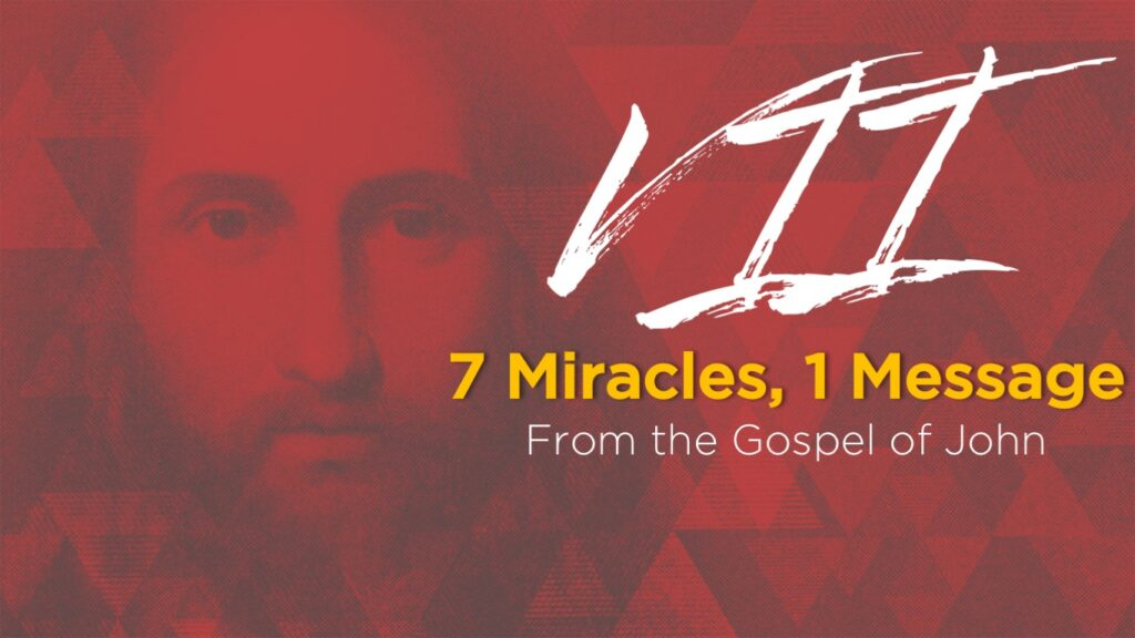 7 miracles from John